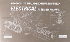 1960 Ford Thunderbird Electrical Assembly Manual Wiring Diagram 60 T bird TBird