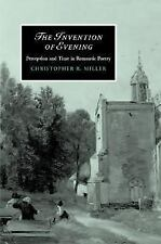 The Invention of Evening: Perception and Time in Romantic Poetry (Cambridge Stu