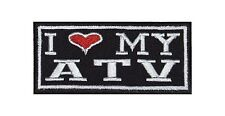 I Love my ATV Biker Heavy Rocker Patch Aufnäher Kutte Motorrad Stick Badge Bild