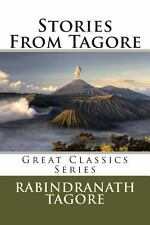 Stories from Tagore by Rabindranath Tagore (2013, Paperback)