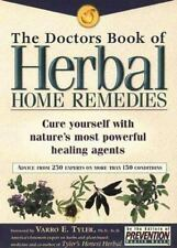 The Doctors Book of Herbal Home Remedies: Cure Yourself With Nature's Most Power
