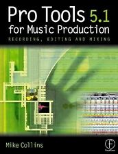 PROTOOLS 5.1 FOR MUSIC PRODUCTION