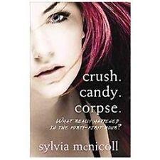 Crush. Candy. Corpse., McNicoll, Sylvia, New Book