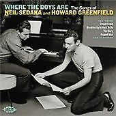 Where The Boys Are - The Songs Of Neil Sedaka And Howard Greenfield (CDCHD 1311)