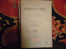 Les Provinces de la France par Le Vicomte de Romanet.1913