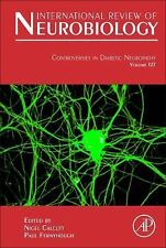 International Review of Neurobiology: Controversies in Diabetic Neuropathy...