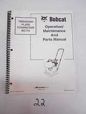 Bobcat Vibratory Plate Compactor BC110 Operation & Maintenance & Parts Manual