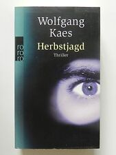Wolfgang Kaes Herbstjagd Roman Thriller rororo Verlag