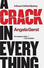 A Crack in Everything (Susan Callisto Mysteries) Gerst, Angela Hardcover