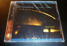 "New! JEFF JOHNSON (Bass) ""Near Earth"" (CD 2004) Teuber/Britton 10-Tracks SEALED"