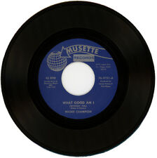"MICKIE CHAMPION  ""WHAT GOOD AM (WITHOUT YOU)"" R&B / NORTHERN SOUL  LISTEN!"