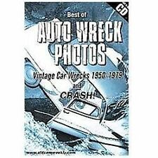 The Best of Auto Wreck Photos - Vintage Car Wrecks 1950-1979 and CRASH DVD