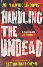 Handling the Undead BRAND NEW BOOK by John Ajvide Lindqvist (Paperback, 2009)