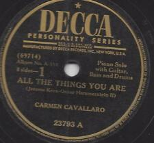 Carmen Cavallaro 1941 : All the things you are + Lovely to look at