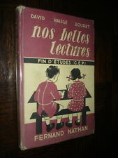 NOS BELLES LECTURES - Fin d'études (C.E.P.) - David Haisse Bouret 1955