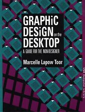 VNR Computer Library: Graphic Design on the Desktop by Marcelle L. Toor...
