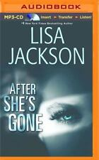 After She's Gone by Lisa Jackson (2016, MP3 CD, Unabridged)