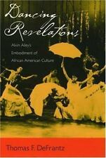 Dancing Revelations: Alvin Ailey's Embodiment of African American Cult-ExLibrary