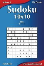Sudoku 10x10 - Easy - Volume 9 - 276 Puzzles by Nick Snels (2014, Paperback)