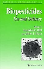 Methods in Biotechnology Ser.: Biopesticides : Use and Delivery 5 (1998,...