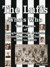 The Luffs - The Players of Loughborough Athletic and Football Club 1889 to 1900