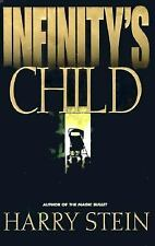 Infinity's Child by Harry Stein (1997, Hardcover)