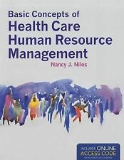 Basic Concepts of Health Care Human Resource Management by Nancy J. Niles...
