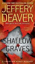 Shallow Graves (Location Scout Mystery), Deaver, Jeffery, Good Book