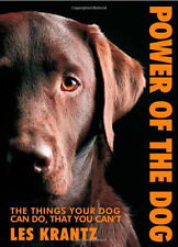 The Power of the Dog: Things Your Dog Can Do - Les Krantz - New Hardcover @