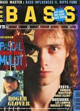 Bass #22 -Pascal MULOT- Roger Glover, Damico, Digitech, Trace Elliot,...