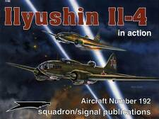 201d/ Squadron Signal - Aircraft in Action No 192 - Iljuschin Il-4 - TOPP HEFT