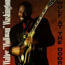 Walter Wolfman Washington - Wolf at the Door - 1991 Blues Rounder Select NEW
