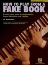 Music Book: How to Play from a Fake Book by Blake Neely ... Fakin' Arrangements