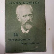 Piano tchaïkovski 14 verdensberomte kompositioner, w. hansen musik verlag