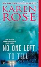 The Baltimore: No One Left to Tell by Karen Rose (2012, Paperback)