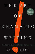The Art of Dramatic Writing, Lajos Egri