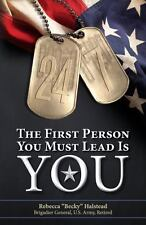 24/7 : The First Person You Must Lead Is You by Rebecca Halstead (2013,...