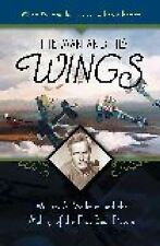 The Man and His Wings : William A. Wellman and the Making of the First Best...