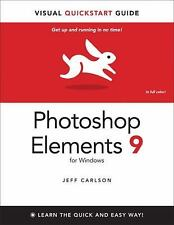 Photoshop Elements 9 for Windows: Visual QuickStart Guide by Carlson, Jeff