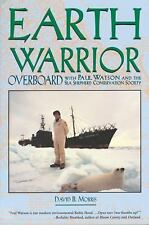 Earth Warrior: Overboard with Paul Watson and the Sea Shepherd Conservation Soci