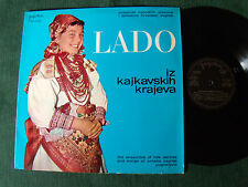 ENSEMBLE FOLK ZAGREB CROATIA : LADO, from the KAI districts LP JUGOTON LPY V 695