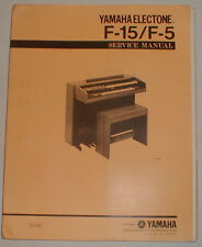 Yamaha Electone F-15 F-5 F15 Organ Service Repair Manual Schematics Parts List