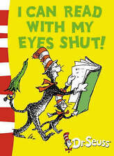 I Can Read with My Eyes Shut by Dr. Seuss (Paperback) New Book