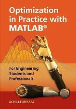 Optimization in Practice with MATLAB® : For Engineering Students and...
