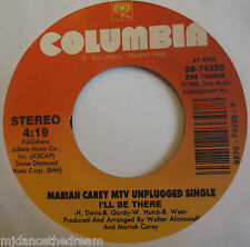 "MARIAH CAREY MTV UNPLUGGED ~ I'll Be There ~ 7"" Single USA PRESSING"