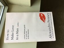 How to Make Love to a Man...Safely by Alexandra Penney (1993, Hardcover)