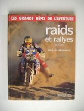 les grands défis de l'aventure RAIDS et RALLYES préface de Gerard Holtz