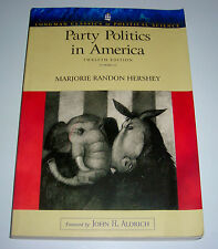 PARTY POLITICS IN AMERICA TWELFTH EDITION MARJORIE RANDON HERSHEY