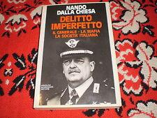 nando dalla chiesa delitto imperfetto il generale la mafia la società italiana