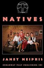 Natives by Janet Neipris (2011, Paperback)